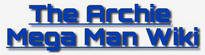 The Archie Mega Man Wiki