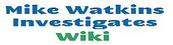 Mike Watkins Investigates