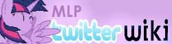 MLP: FiM Twitter Wiki