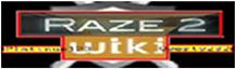 Raze Two Wiki