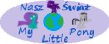 Nasz świat my little pony Wiki