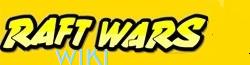 Raft Wars Wiki