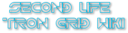 Second Life Tron Grid Wiki