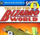 Superman: Tales of the Bizarro World (Collected)
