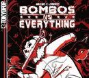 Bombos vs. Everything