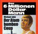 Der Atombomben-Coup (Wine, Women, and War)