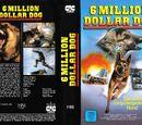 6 Million Dollar Dog (The Bionic Dog)