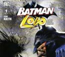 Batman/Lobo: Deadly Serious Vol 1 1