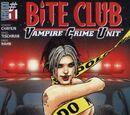 Bite Club: Vampire Crime Unit Vol 1 1