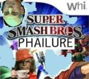 Super Smash Bros. PHAILURE