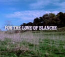 Episode 920: For the Love of Blanche