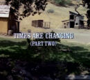 Episode 902: Times Are Changing (Part 2)