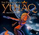 Ythaq: The Forsaken World Vol 1
