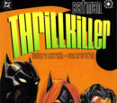 Batman: Thrillkiller (Collected)