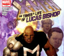 X-Men: The Times and Life of Lucas Bishop Vol 1 1