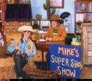 Mike's Super Short Show