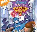 Jimmy Timmy Power Hour 3: The Jerkinators!