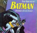 Greatest Batman Stories Ever Told (Collected)