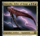Unscythe, Killer of Kings