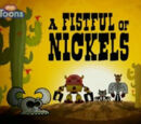 A Fistful of Nickels/Gallery