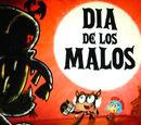 Dia De Los Malos