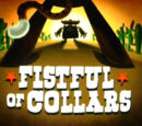 Fistful of Collars/Gallery