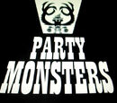 Party Monsters/Gallery