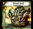 Brood Shell
