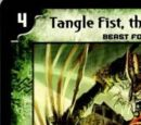 Tangle Fist, the Weaver