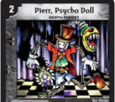Pierr, Psycho Doll