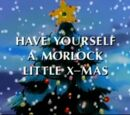 Have Yourself a Morlock Little X-Mas