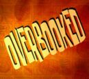 Overbooked (transcript)