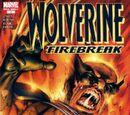 Wolverine: Firebreak Vol 1