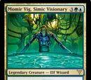 Momir Vig, Simic Visionary