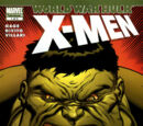 World War Hulk: X-Men Vol 1 1