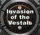 Invasion der Vestals