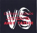 Duran Duran Vs Andy Taylor: That Fatal Kiss