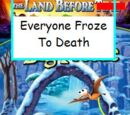The Land Before Everyone Froze to Death