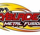 Beyblade - Metal Fusion