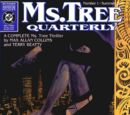 Ms. Tree Quarterly/Covers