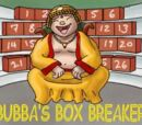 Bubba's Box Breaker