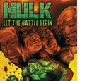 Hulk: Let the Battle Begin Vol 1 1