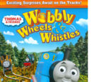 Wobbly Wheels and Whistles