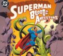Superman: Blood of My Ancestors Vol 1 1