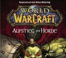 World of Warcraft 02: Der Aufstieg der Horde