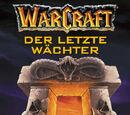 Warcraft Band 03 - Der letzte Wächter