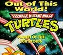 Planet of the Turtleoids, Part 1