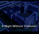 A Night Without Yoshimori