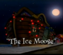The Ice Moose