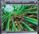 Sludge Gush
